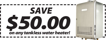 Coupon $50 off tankless water heater